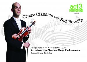 Crazy Classics with Sid Bowfin by ACT 3 International