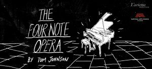 The Four Note Opera by Tom Johnson
